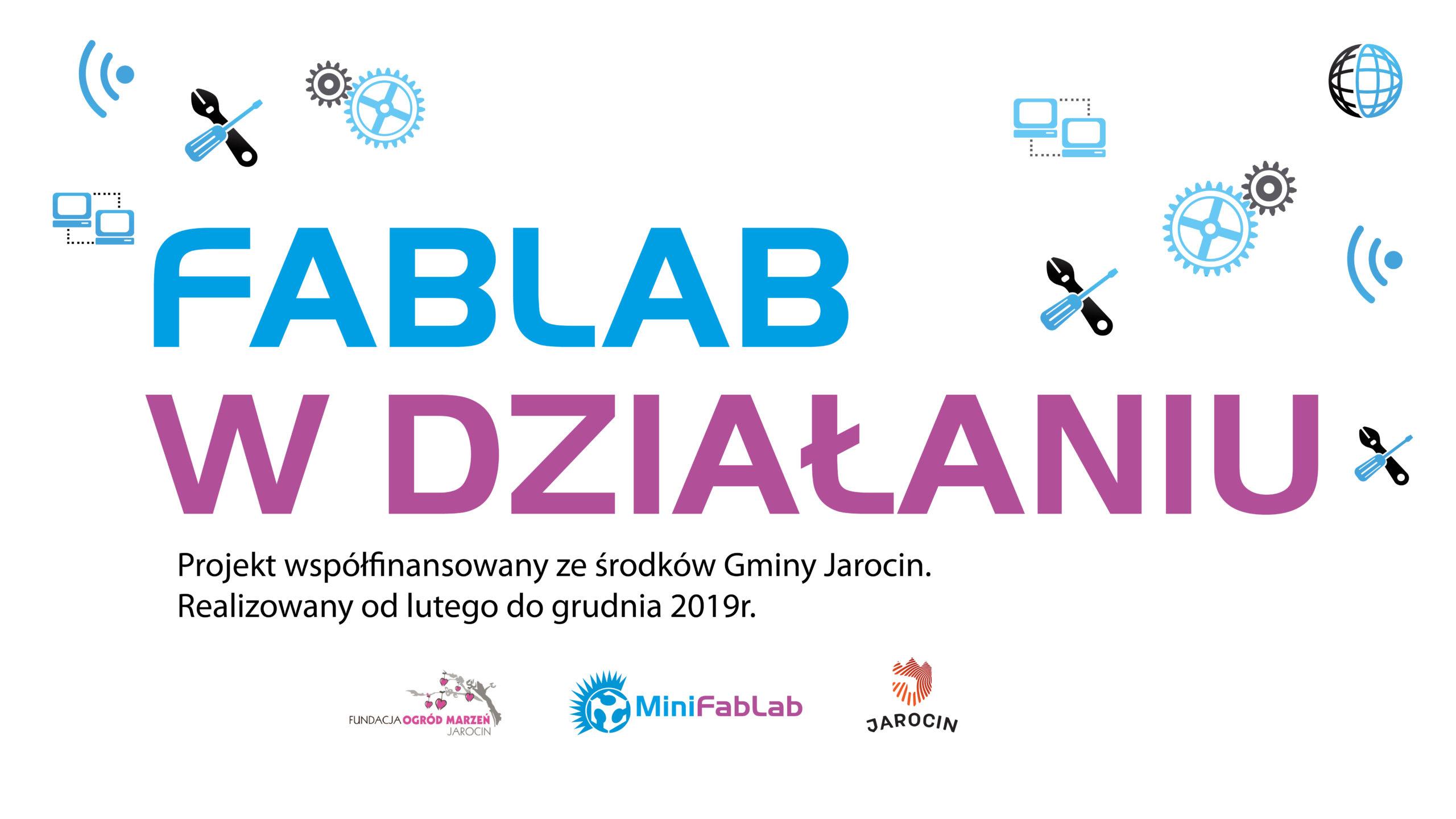 Projekt FabLab w działaniu 2019 dostał dotację !